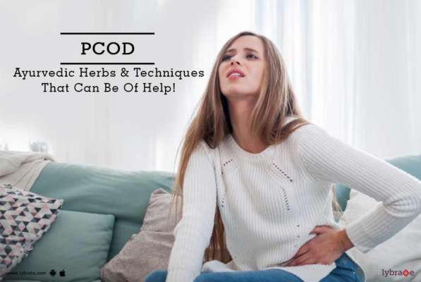 PCOD - Ayurvedic Herbs and Techniques That Can Be Of Help