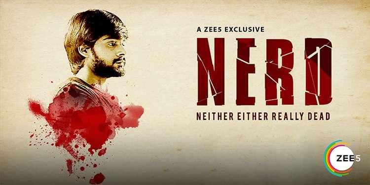 ZEE5 Premieres Telugu Original Thriller 'NERD' on 5th July