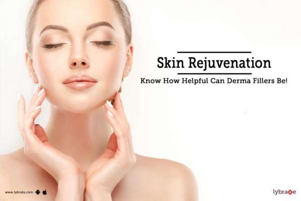 Skin Rejuvenation - Know How Helpful Can Derma Fillers Be