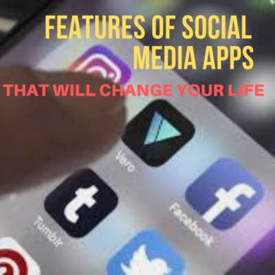 Social Media Apps List: Features That Will Change Your Life