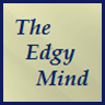The Edgy Mind