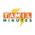 Tamil Minutes